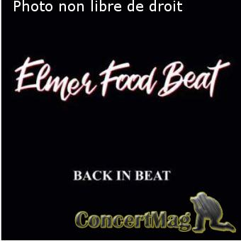 "Back In Beat - Elmer Food Beat revient sur le devant avec ""BACK IN BEAT"""