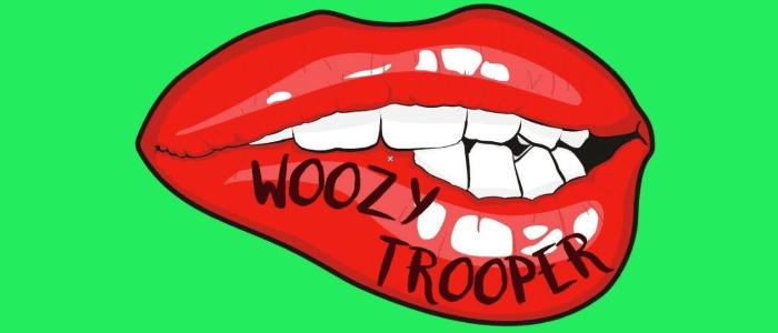 Woozy Trooper