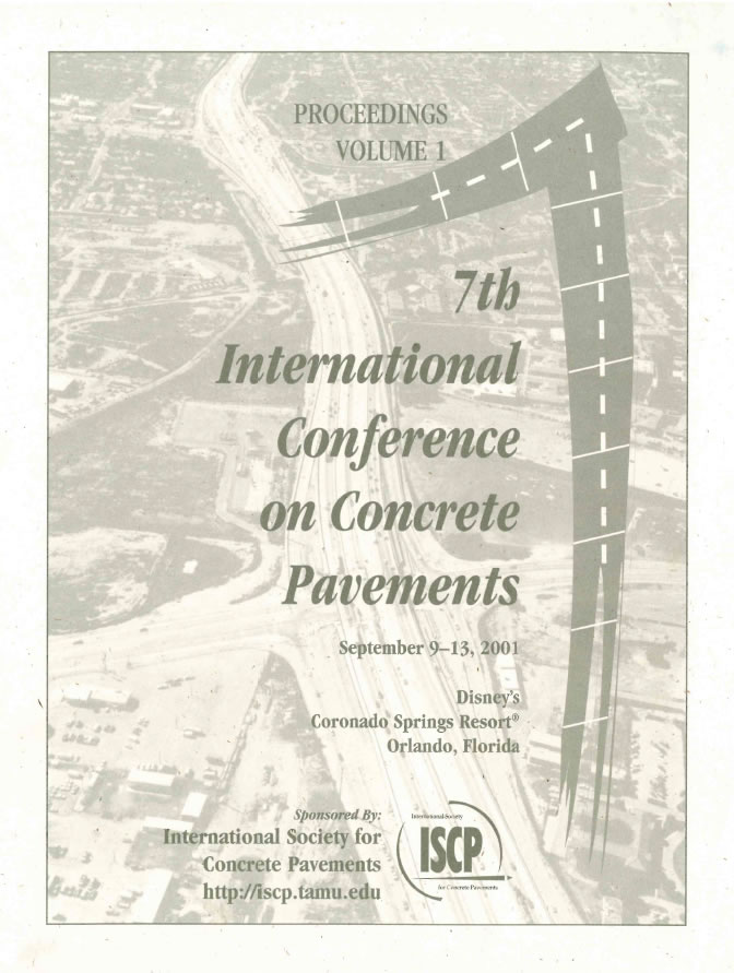 7th International Conference on Concrete Pavements (ICCP): The Use of Concrete In Developing Long-Lasting Pavement Solutions for the 21st Century