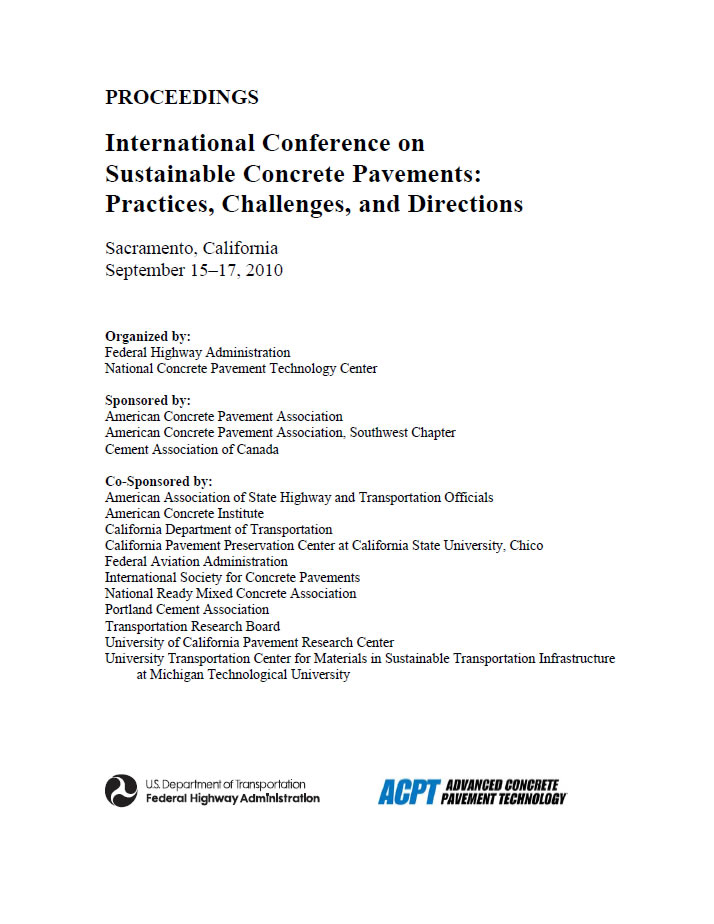 International Conference on Sustainable Concrete Pavements: Practices, Challenges, and Directions