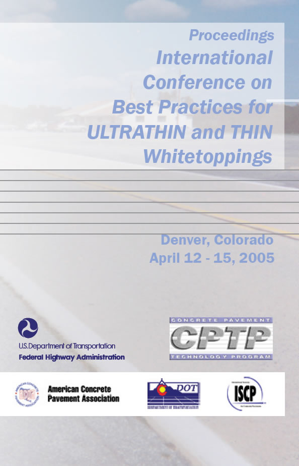 International Conference on Best Practices for ULTRATHIN AND THIN Whitetoppings