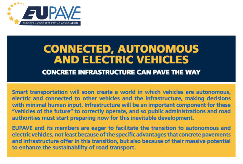 "EUPAVE Position Paper: ""Connected, Autonomous and Electric Vehicles""—Advantages Concrete Pavements & Infrastructure Offer"