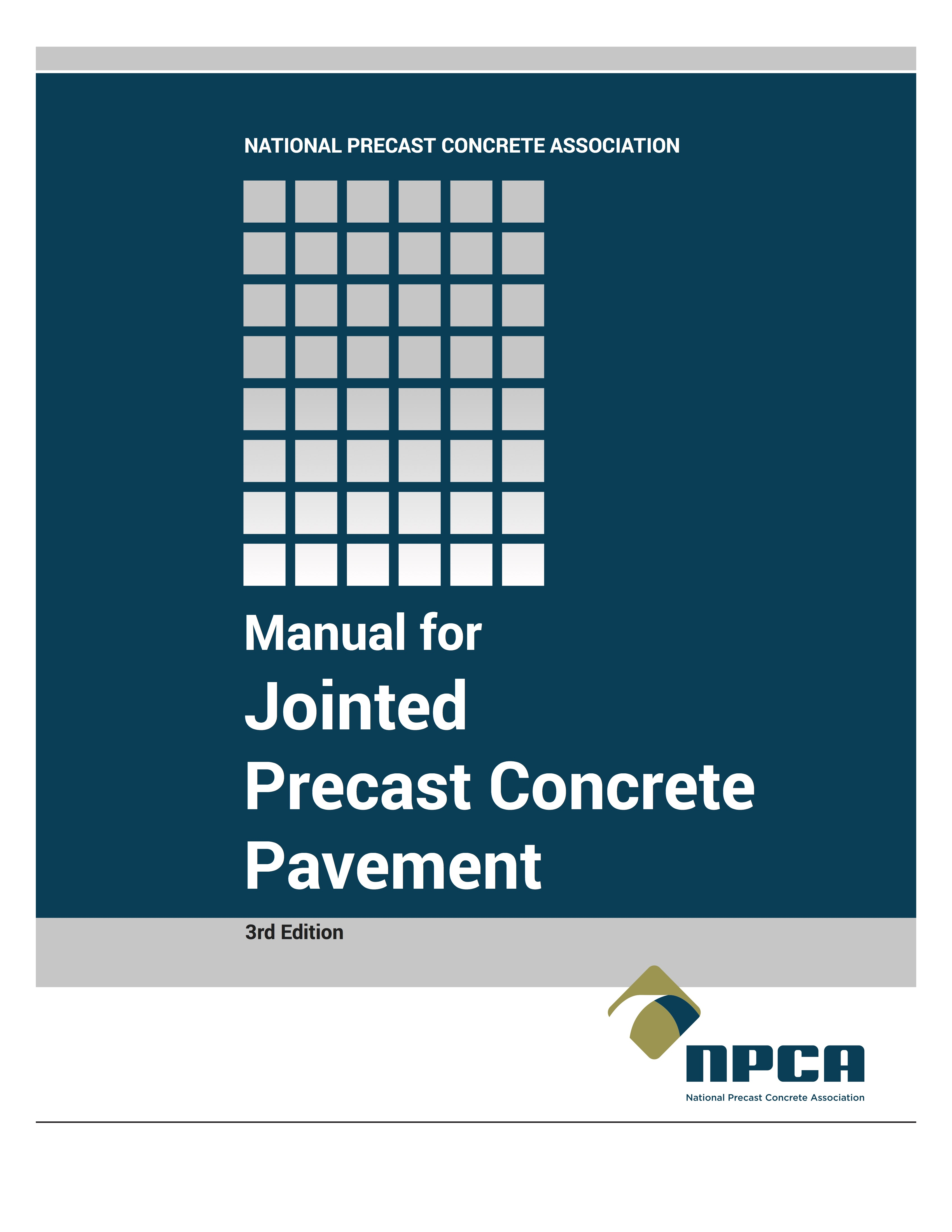 1 NPCA's 3rd Edition of Manual for Jointed Precast Concrete Pavement