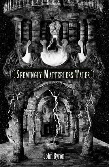 Seemingly Matterless Tales
