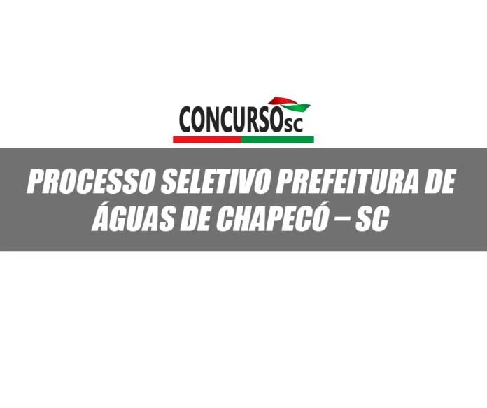 Processo Seletivo Prefeitura de Águas de Chapecó – SC
