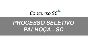 Processo Seletivo Palhoça SC