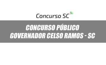 Concurso Público com 53 vagas é anunciado em Governador Celso Ramos - SC