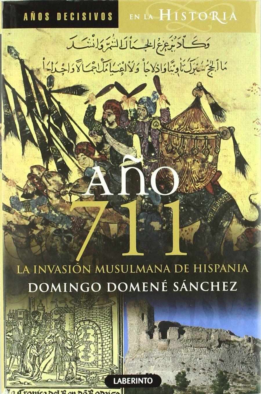 Año 711: La invasión musulmana de Hispania Book Cover