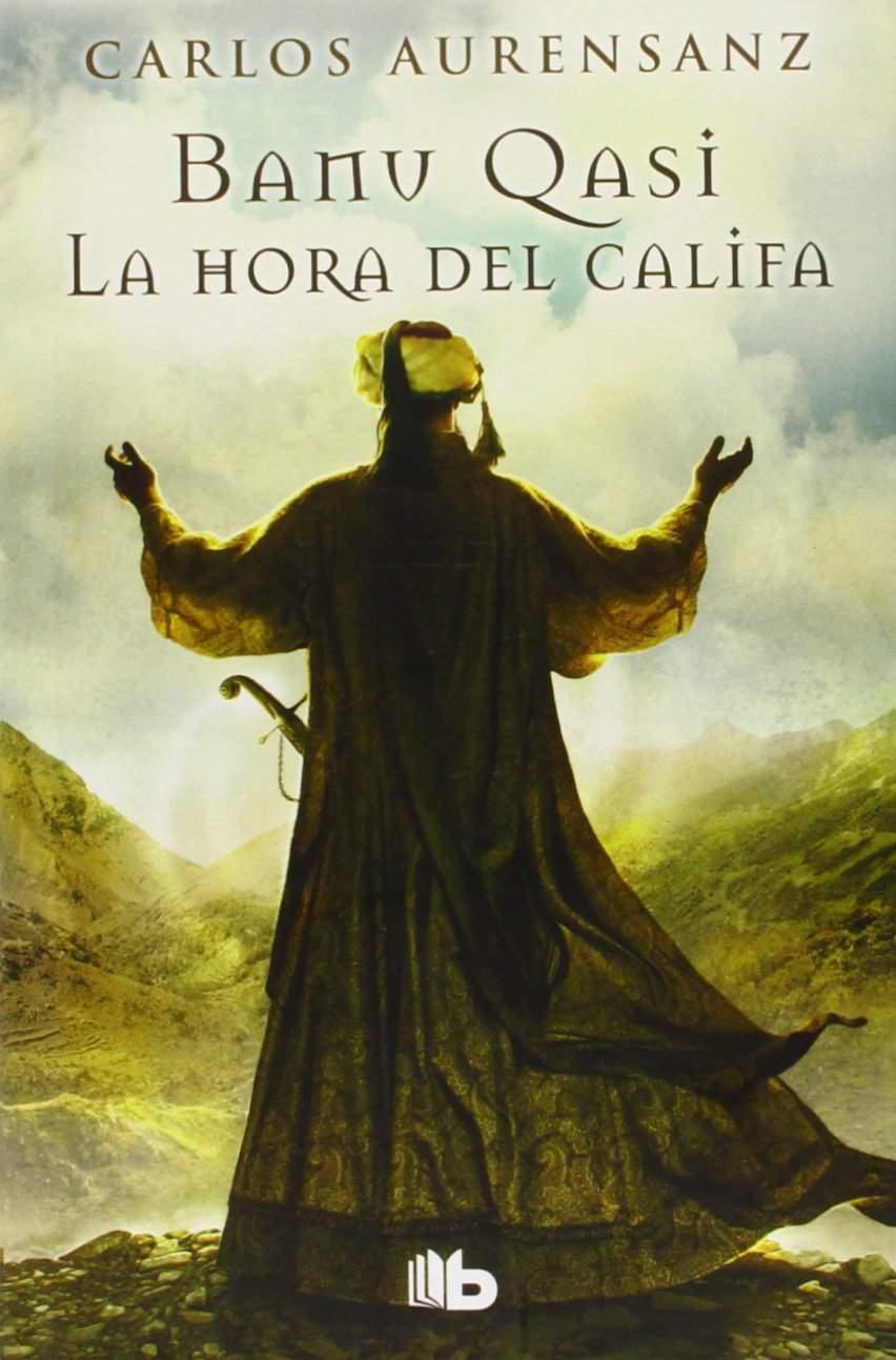 Banu Qasi. La hora del Califa Book Cover