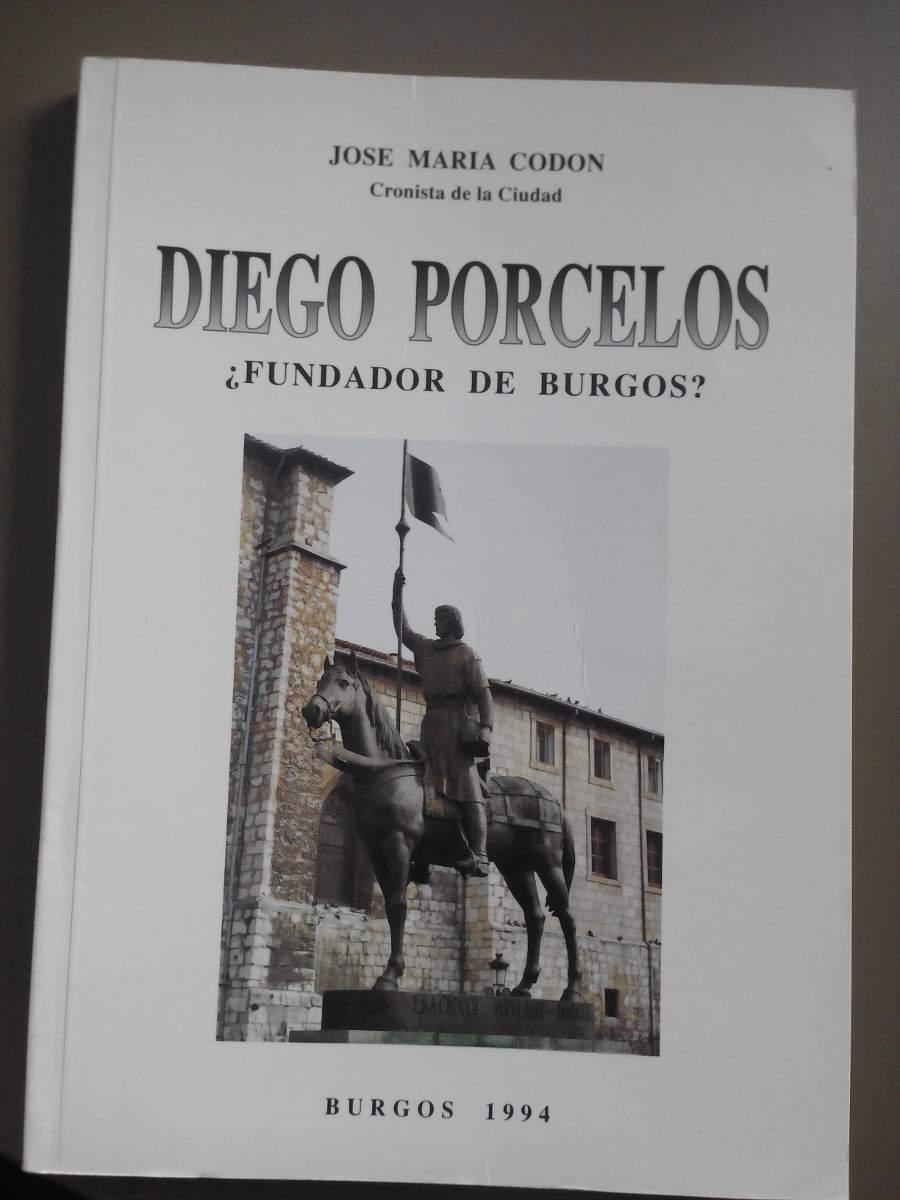 Diego Porcelos ¿Fundador de Burgos? Book Cover