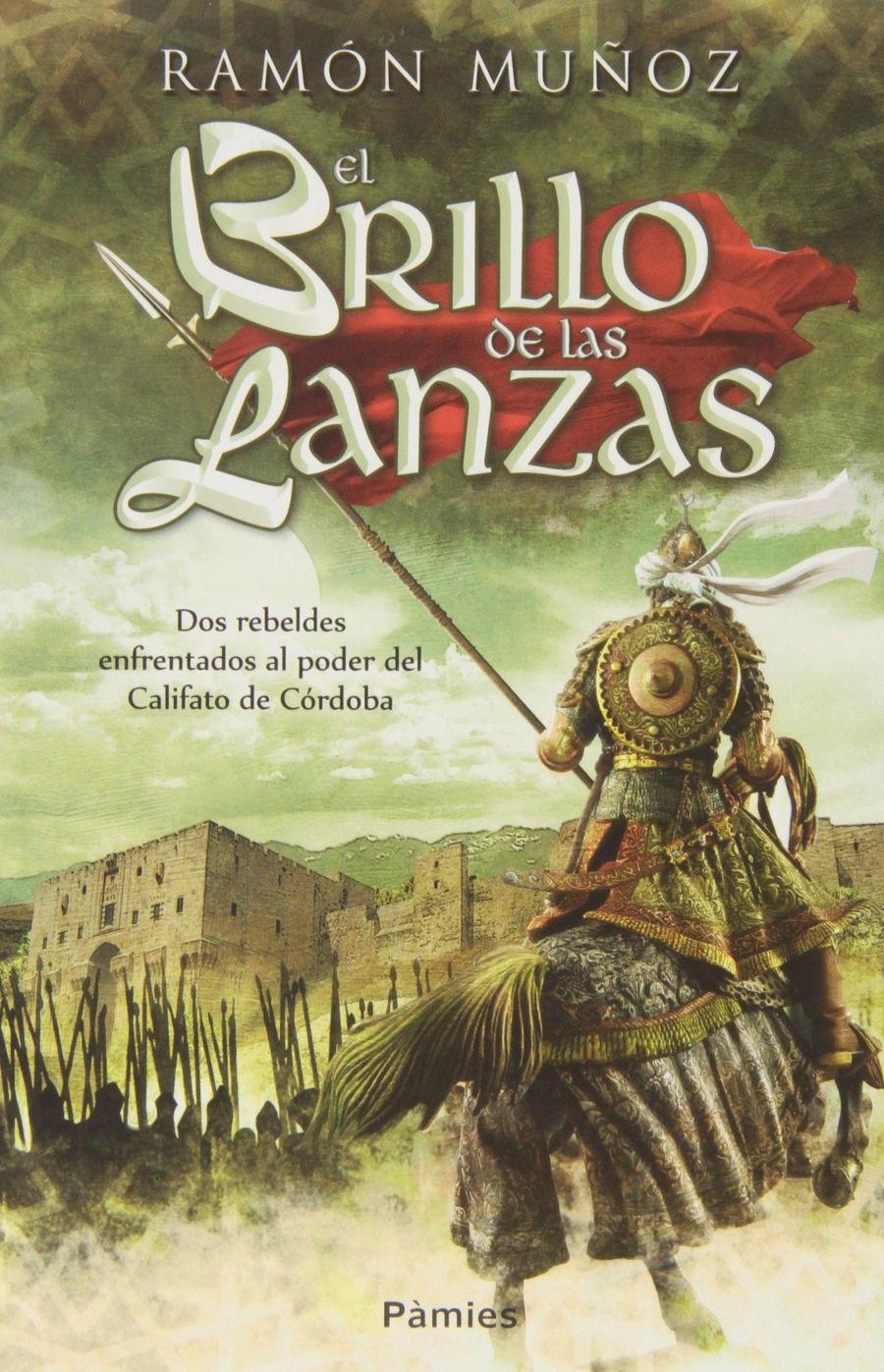 El brillo de las lanzas Book Cover