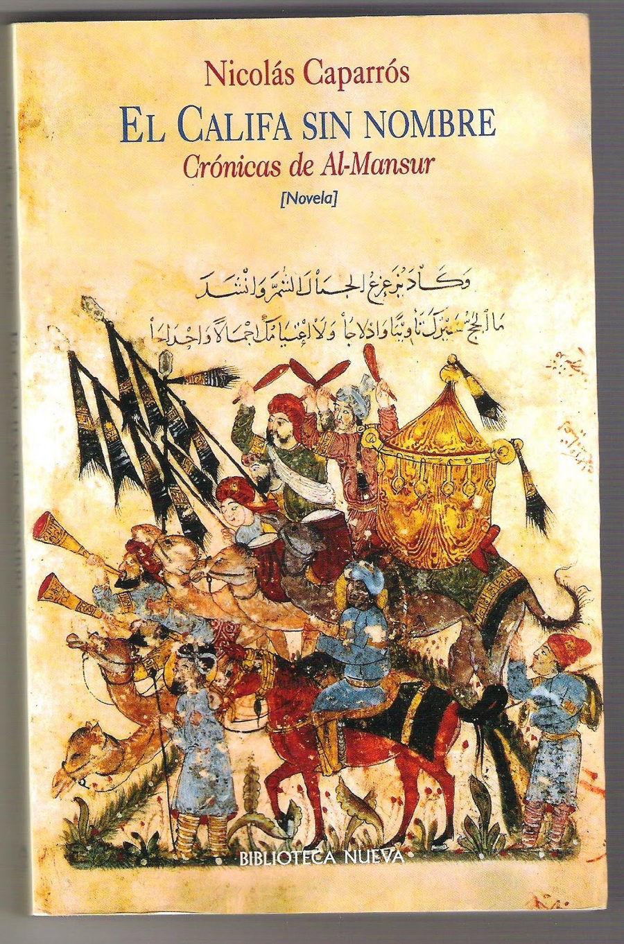 El califa sin nombre. Crónicas de Al-Mansur Book Cover