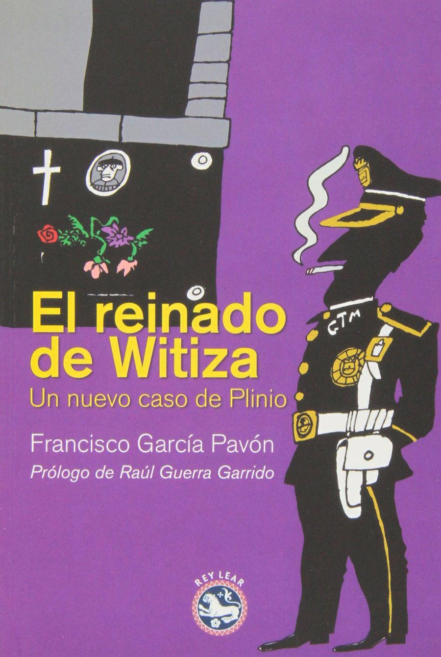 El reinado de Witiza: Un nuevo caso de Plinio Book Cover
