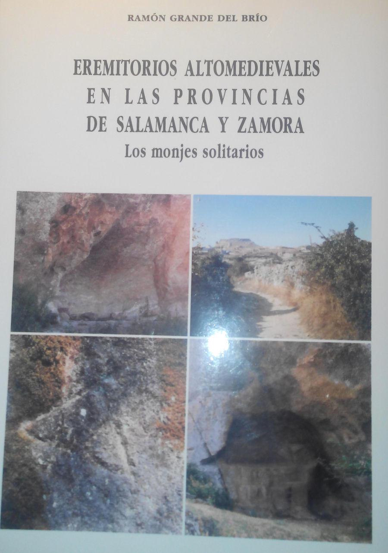 Eremitorios altomedievales en las provincias de Salamanca y Zamora Book Cover