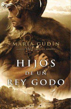 Hijos de un rey godo Book Cover