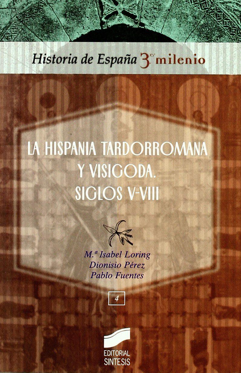 La Hispania tardorromana y visigoda: siglos V-VIII Book Cover
