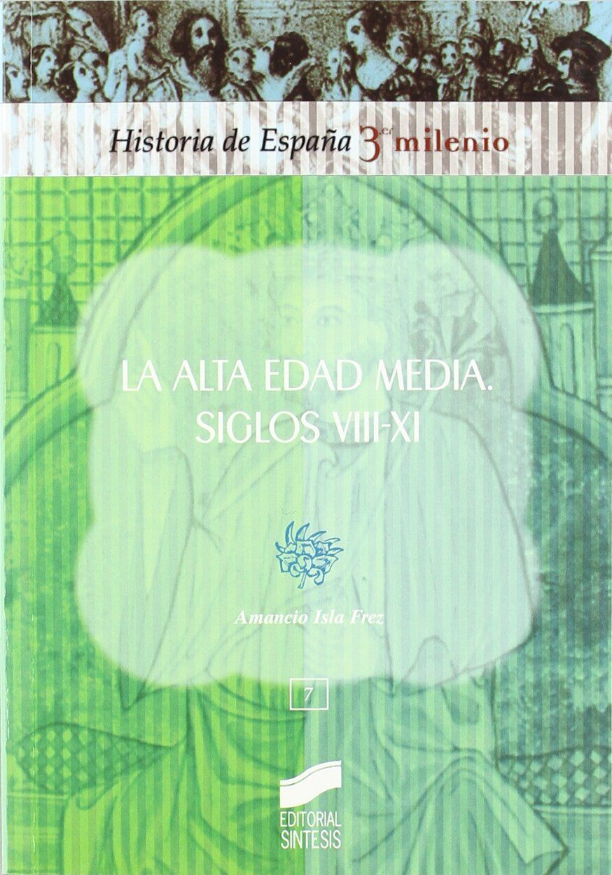 La alta edad media. siglos VIII-XI Book Cover
