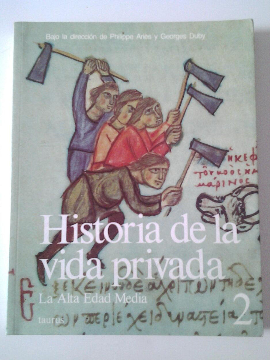 Historia de la vida privada: La Alta Edad Media Book Cover