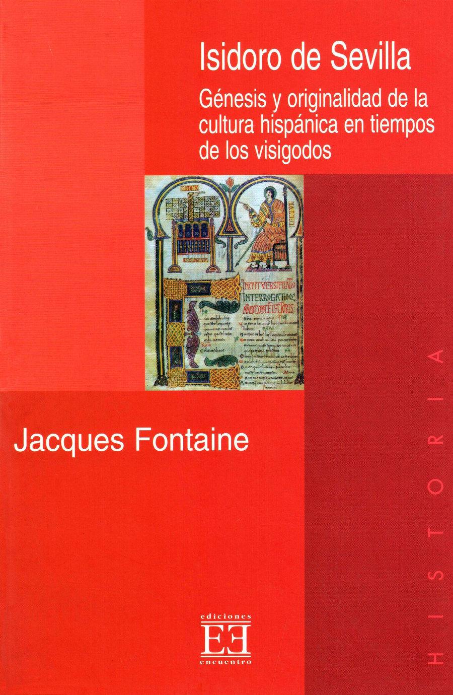 Isidoro de Sevilla: Génesis y originalidad de la cultura hispánica en tiempo de los visigodos Book Cover