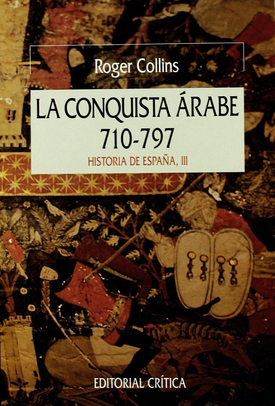 La conquista árabe, 710-797 Book Cover