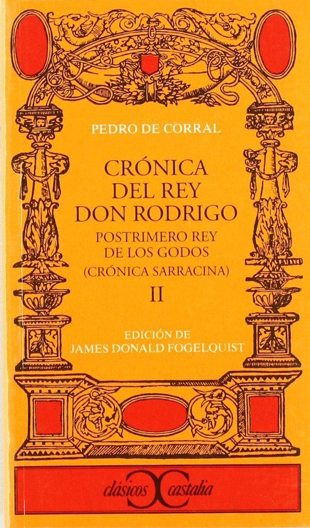 Crónica del Rey Don Rodrigo, vol. II Book Cover