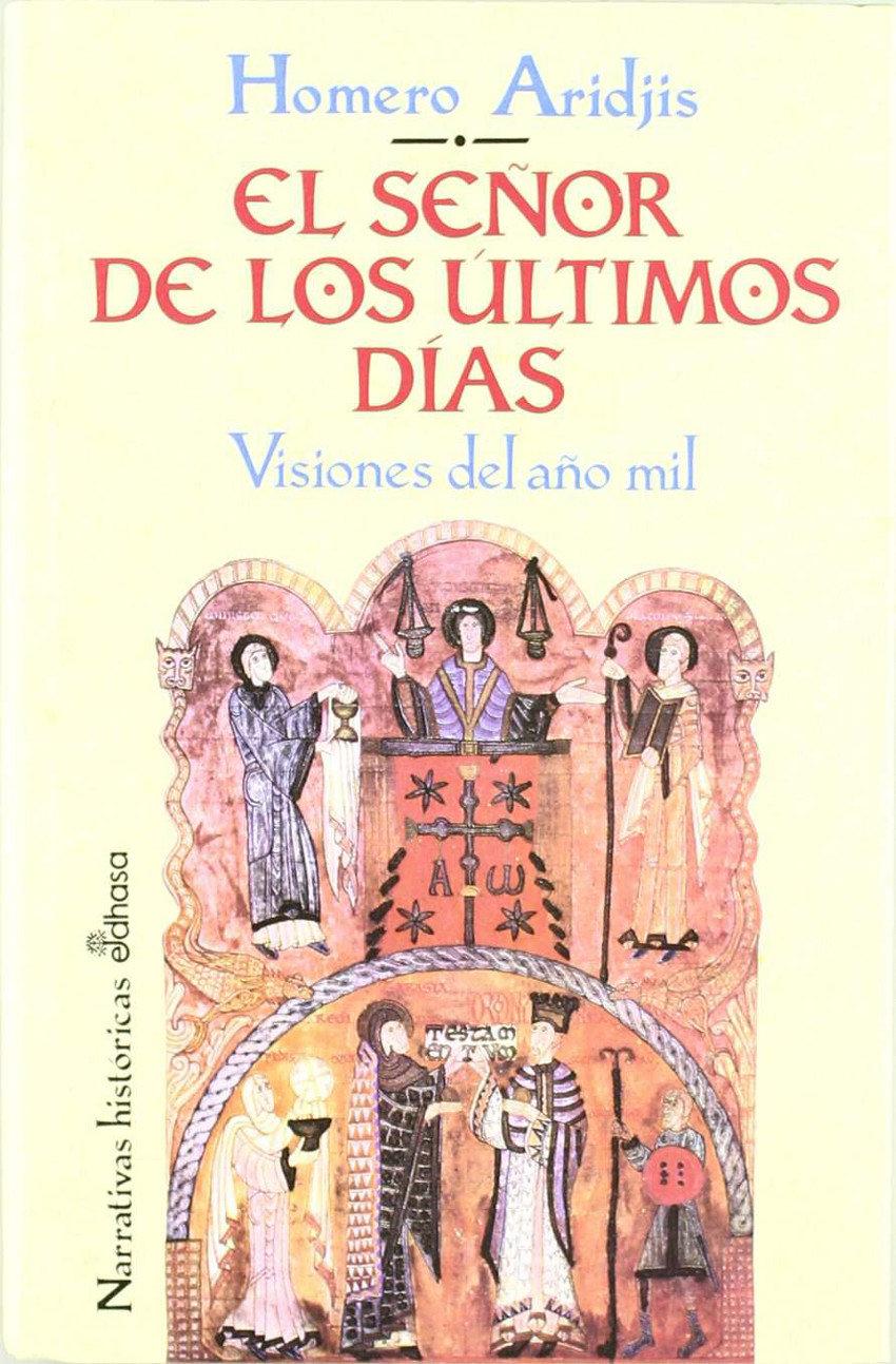 El señor de los últimos días. Visiones del año mil Book Cover