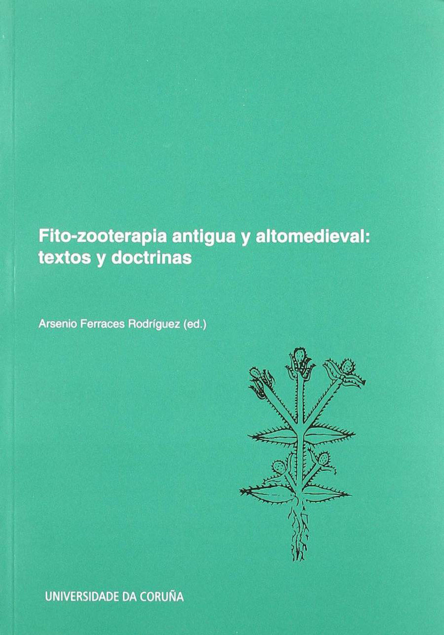 Fito-zooterapia antigua y altomedieval medieval. Textos y doctrinas Book Cover