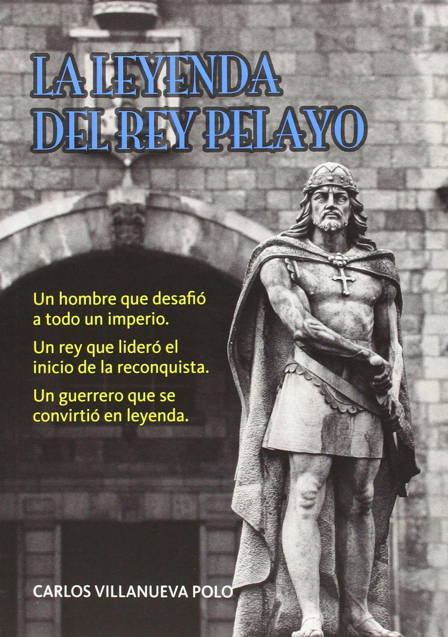 La leyenda del rey Pelayo Book Cover