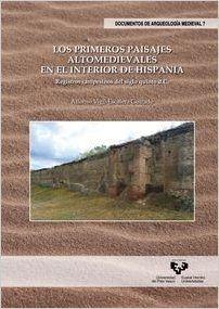 Los primeros paisajes altomedievales en el interior de Hispania Book Cover