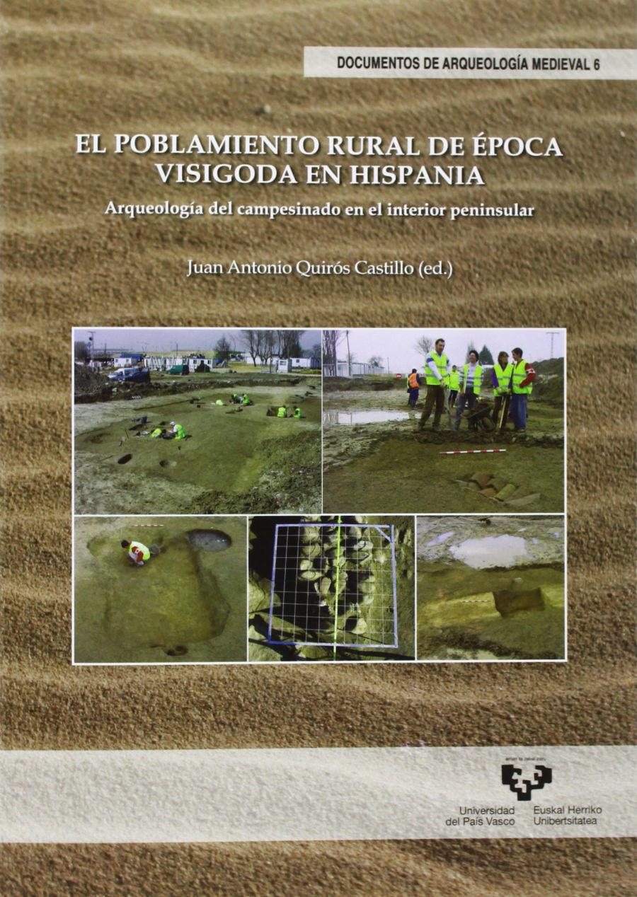 El poblamiento rural de época visigoda en Hispania Book Cover