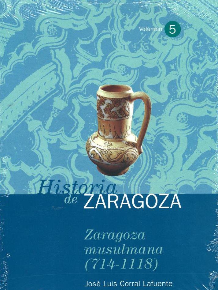 Zaragoza musulmana (714-1118) Book Cover