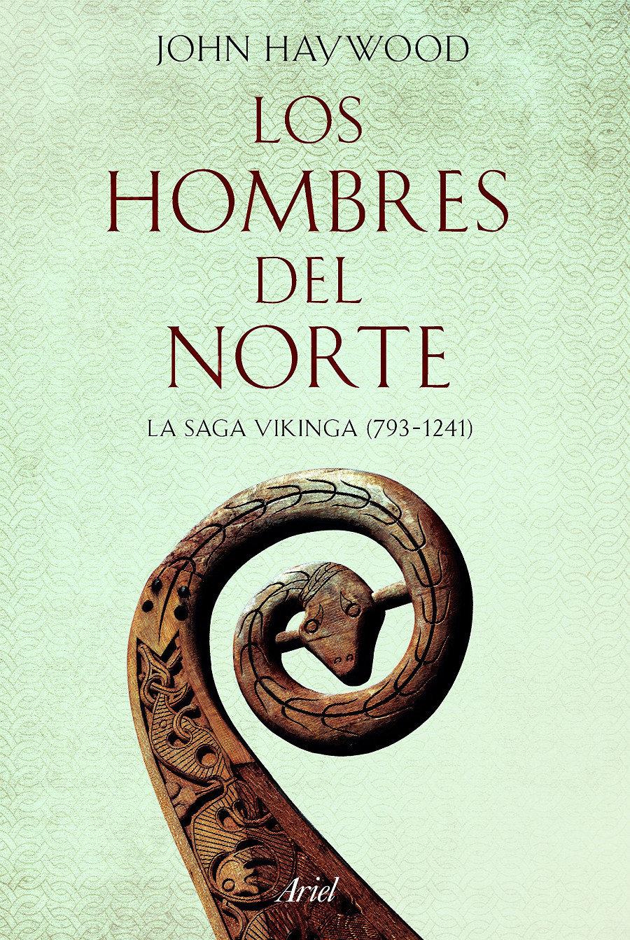 Los hombres del norte. La saga vikinga (793-1241) Book Cover