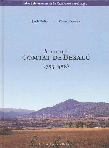 Atles del Comtat de Besalú (785-988) Book Cover