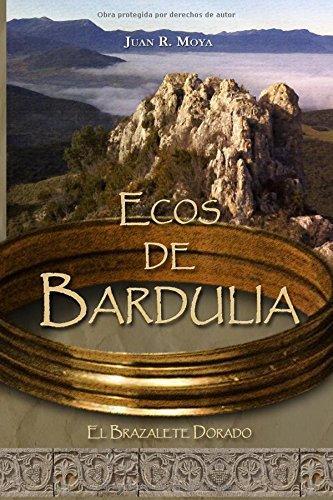 Ecos de Bardulia. El brazalete dorado Book Cover
