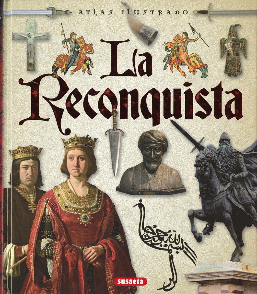Atlas ilustrado de La Reconquista - Libro