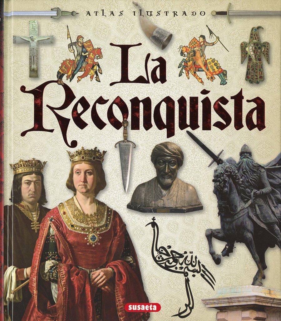 Atlas ilustrado de La Reconquista Book Cover