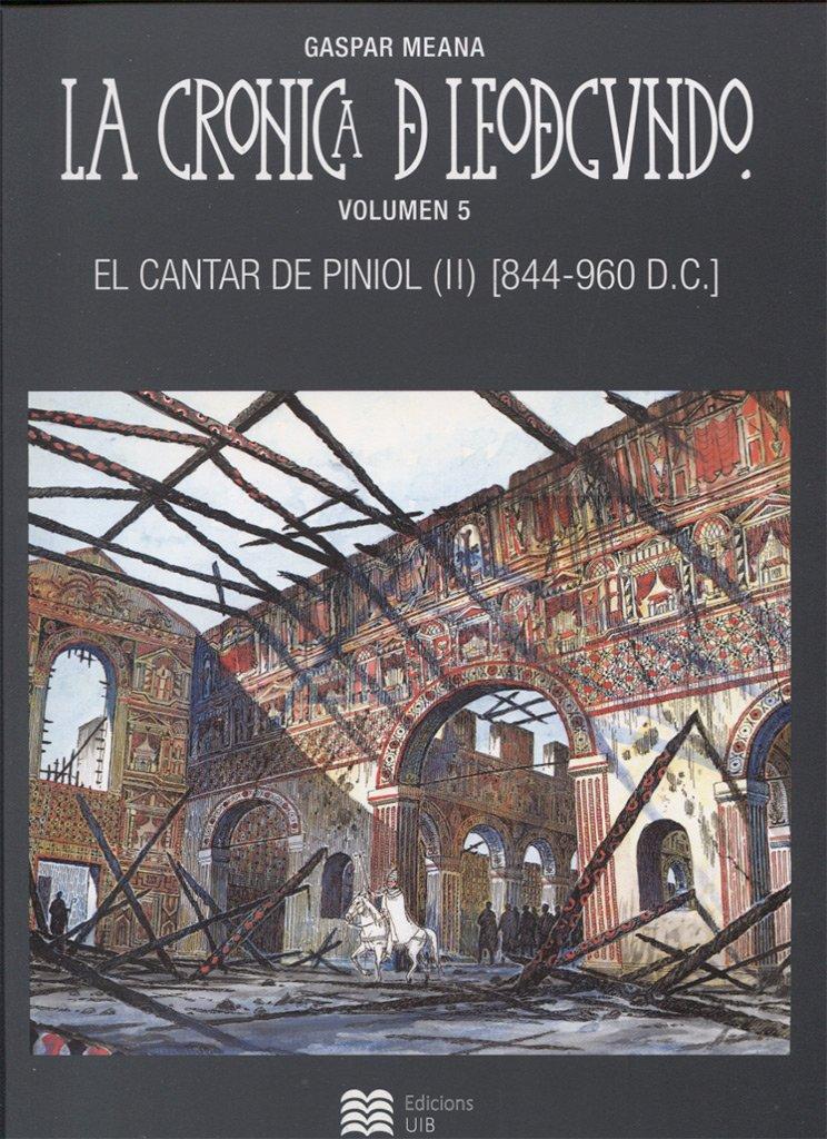 El cantar de Piniol (II) – La Crónica de Leodegundo V (844-960 DC) Book Cover