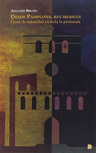 Desde Pamplona, Rex Ibericus Book Cover