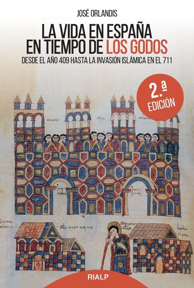 La vida en España en el tiempo de los godos (2ª ed.) Book Cover