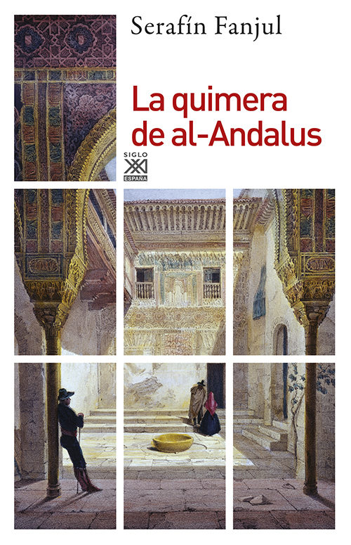 La quimera de al-Andalus Book Cover