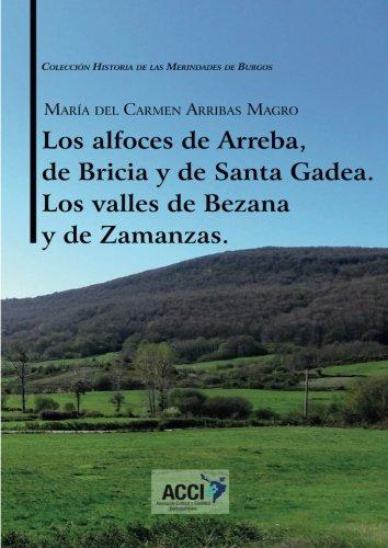 Los alfoces de Arreba, de Bricia y de Santa Gadea. Los valles de Bezana y de Zamanzas Book Cover