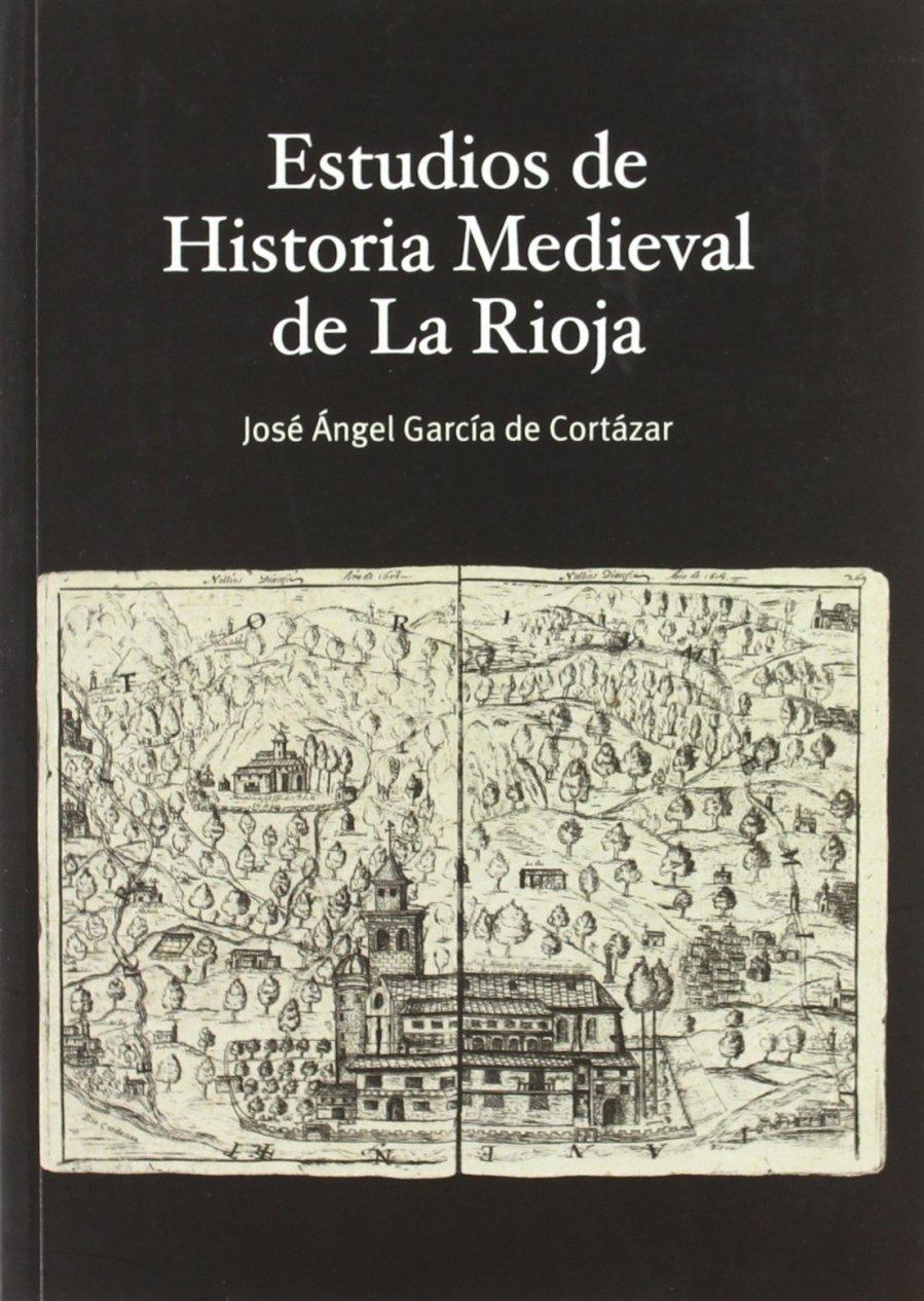 Estudios de Historia Medieval de La Rioja Book Cover