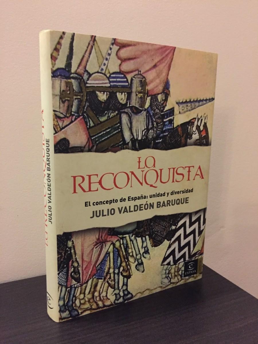 La Reconquista. El concepto de España, unidad y diversidad Book Cover