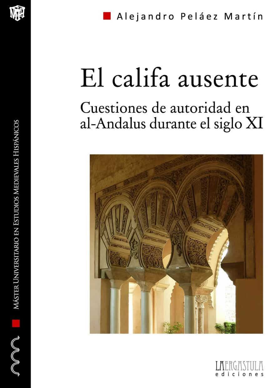El califa ausente Book Cover