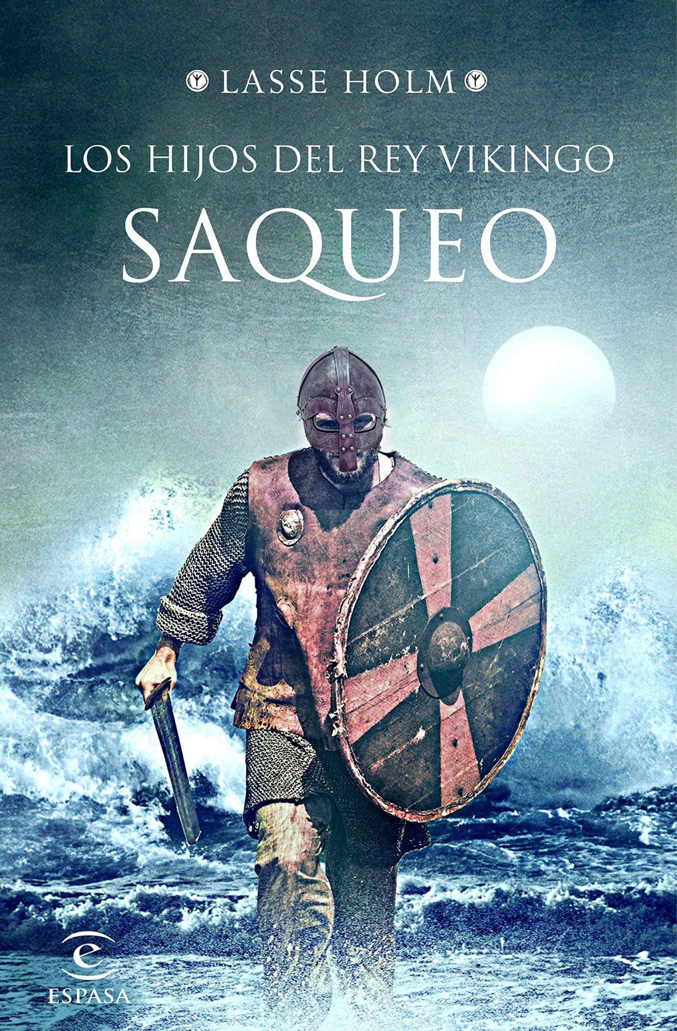 Los hijos del rey vikingo. Saqueo Book Cover