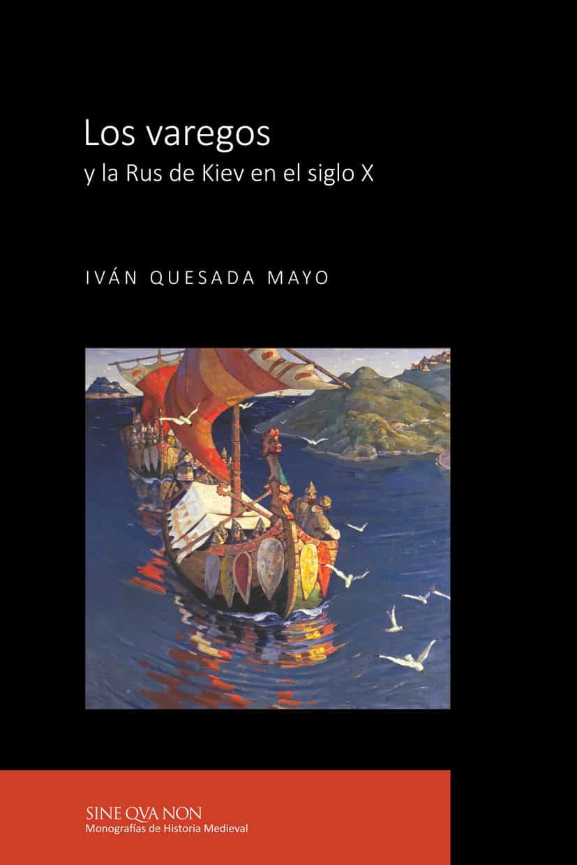 Los varegos y la Rus de Kiev en el siglo X Book Cover