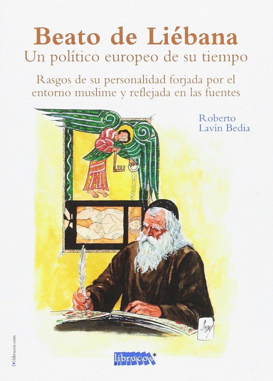 Beato de Liébana. Un político europeo de su tiempo Book Cover