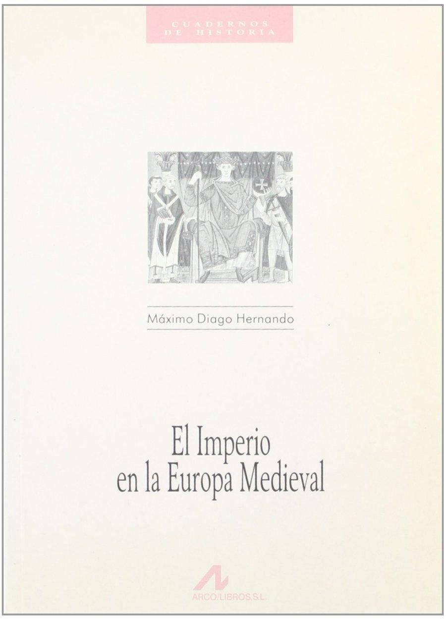 El imperio en la Europa medieval Book Cover