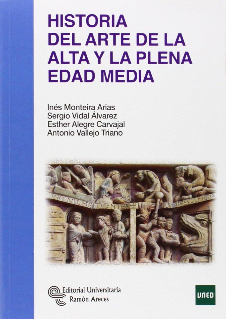 Historia del Arte de la Alta y la plena Edad Media Book Cover