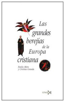 Las grandes herejías de la Europa cristiana (380-1520) Book Cover